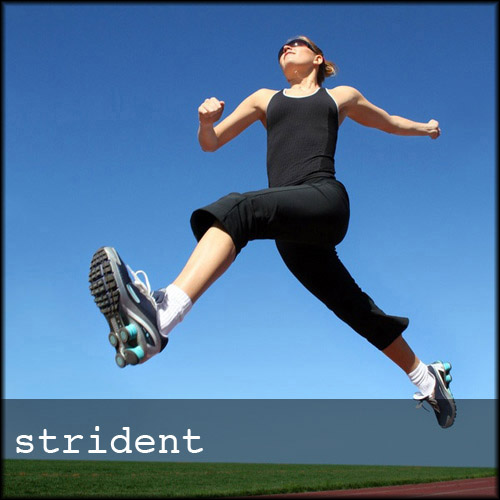 "Woman running on track mid-stride with caption ""strident"""