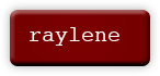 "a button with the name ""raylene"""